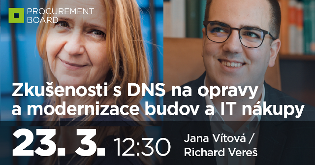 Zkušenosti s DNS na opravy a modernizace budov a IT nákupy
