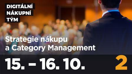 Kurz Digitální nákupní tým, modul 2: STRATEGIE NÁKUPU A CATEGORY MANAGEMENT