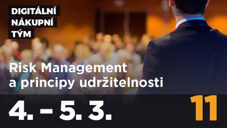 Kurz Digitální nákupní tým, modul 11: RISK MANAGEMENT A PRINCIPY UDRŽITELNOSTI